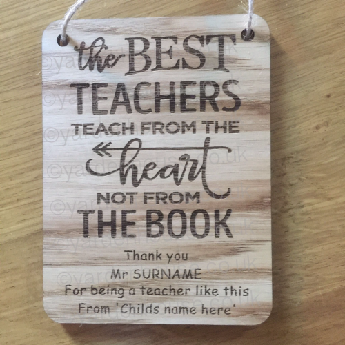 Personalised Teacher Plaque 'The best Teachers...', 11cm x 15cm (4mm Oak Veneer)